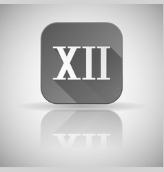 Xii roman numeral grey square icon with vector