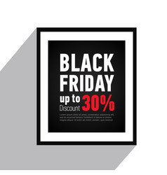 Black friday sale poster on walldiscount up to 30 vector