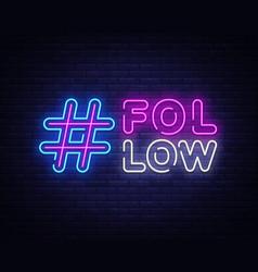Follow me neon sign social networks design vector