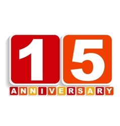 Fifteen 15 Years Anniversary Label Sign for your vector