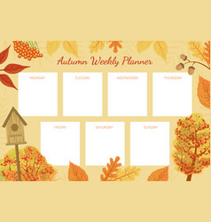 autumn weekly planner template week calendar vector image