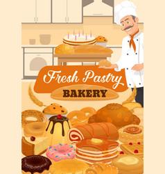 bakery pastry sweets bread baker dessert cakes vector image