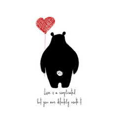 Bear turned his back and holding heart balloon vector
