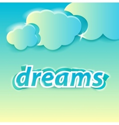 dreams lettering vector image