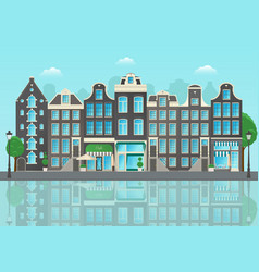 amsterdam city street with reflections of houses vector image