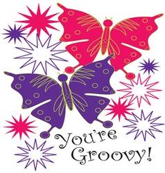 Youre Groovy vector
