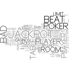 bad beat text word cloud concept vector image
