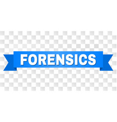Blue tape with forensics text vector