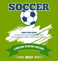 Soccer ball green poster template vector