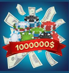 casino winner background poker chips cash vector image