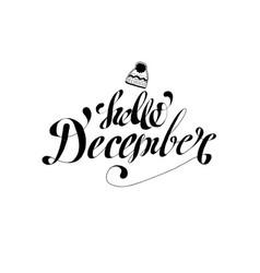 Hand drawn hello december poster postcard vector
