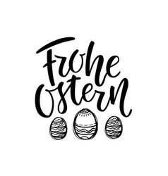 happy easter german text lettering calligraphy vector image