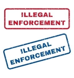 Illegal Enforcement Rubber Stamps vector