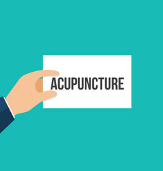 man showing paper acupuncture text vector image