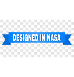 Blue stripe with designed in nasa title vector