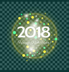 greetings happy new year 2018 on transparent vector image