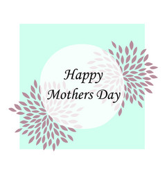 happy mother day holiday background can be use vector image