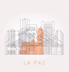 Outline la paz skyline with landmarks vector