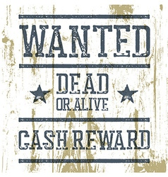 Wanted poster On wooden texture vector image