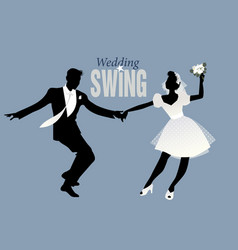 Wedding dance bride and groom dancing swing lindy vector