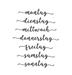 hand lettered days week in german vector image