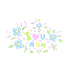 Happy mothers day with flowers and letteringeps 8 vector