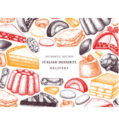 italian desserts pastries cookies frame hand vector image