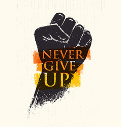 never give up motivation poster concept creative vector image