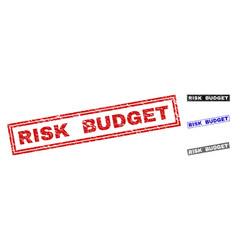 Grunge risk budget scratched rectangle stamp seals vector