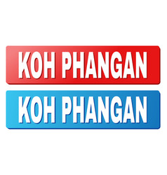 Koh phangan text on blue and red rectangle buttons vector