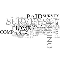 why paid online surveys are popular as work at vector image