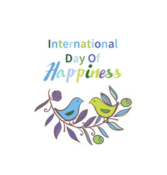 greeting card international day of happiness vector image vector image