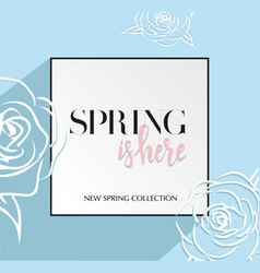 design banner with lettering spring is here logo vector image