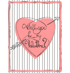 One line text will you be my valentine in pink vector