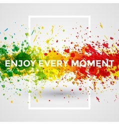Motivation bright Paint Splashes vector image vector image