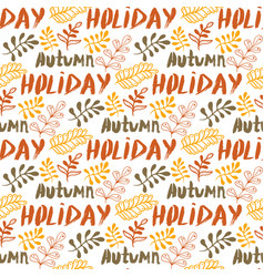 Hand-drawn leaves background autumn holiday vector