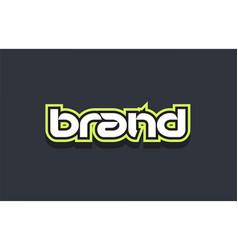 brand word text logo design green blue white vector image