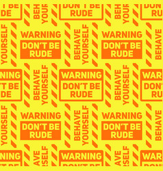 Do not be rude seamless pattern vector
