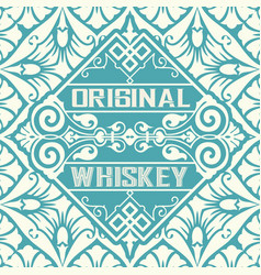 Old whiskey label and vintage wallpaper vector