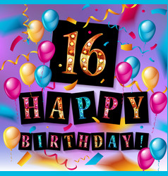 16th birthday celebration with color balloons vector image