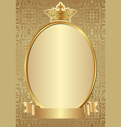 Golden background with crown ribbon and oval frame vector