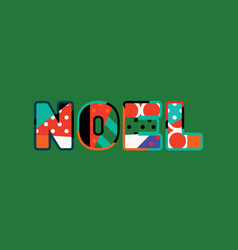 noel concept word art vector image