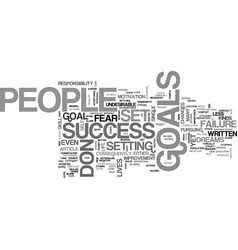 why people don t set goals text word cloud concept vector image vector image