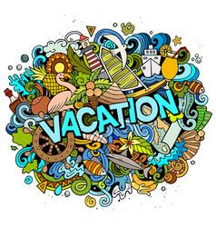 vacation hand drawn cartoon doodles vector image