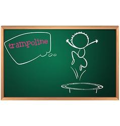 A blackboard with a trampoline vector