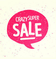 retro speech bubble with crazy super sale message vector image