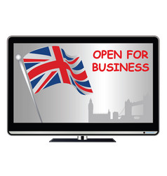 tv advert proclaiming uk open for business vector image