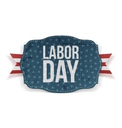 Labor Day realistic greeting Banner vector image