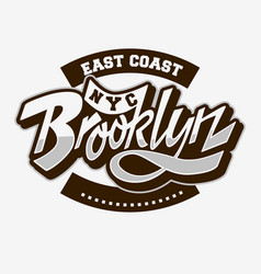 Brooklyn east coast custom script lettering vector