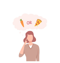 Girl trying to make decision carrot or pizza vector